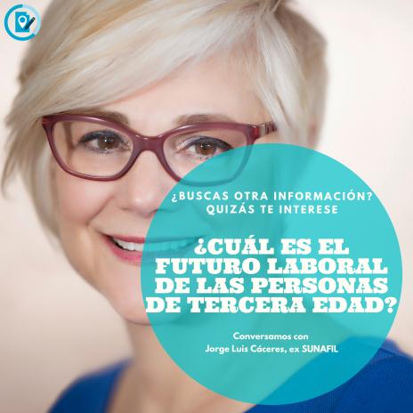 ¿Cuál es el futuro laboral de las personas de tercera edad_ (1)